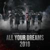 All Your Dreams (2018) - SHINHWA