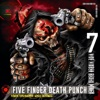 And Justice for None (Deluxe), Five Finger Death Punch