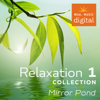 Relaxation Collection 1 - Mirror Pond - 群星
