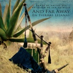 Banda de Gaitas del batallón de San Patricio - Mexican Medley: La Raspa / Cielito Lindo / Jarabe Tapatío
