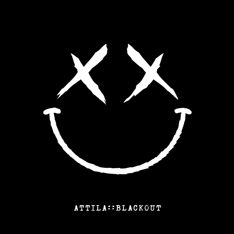Attila - Blackout [single] (2018)