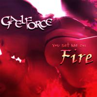 Gael Force - You Set Me on Fire (Unabridged) artwork