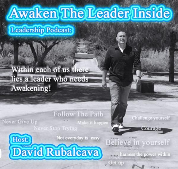 Awaken The Leader Inside | Leadership Podcast