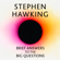 Stephen Hawking & Professor Kip Thorne - foreword - Brief Answers to the Big Questions (Unabridged)