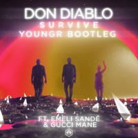 Survive (feat. Emeli Sandé & Gucci Mane) [Youngr Bootleg] - Single Mp3 Download