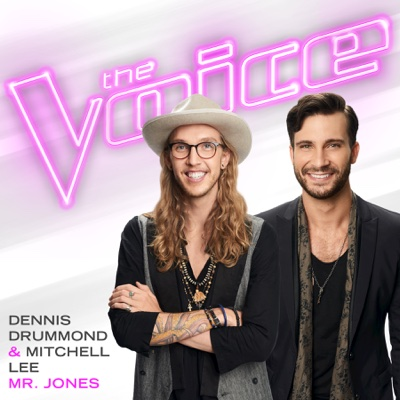 Mr. Jones (The Voice Performance) - Dennis Drummond & Mitchell Lee song