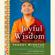 Yongey Mingyur Rinpoche & Eric Swanson - Joyful Wisdom: Embracing Change and Finding Freedom (Unabridged)