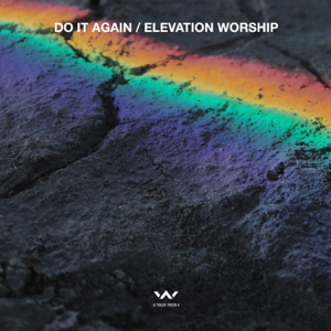 Elevation Worship - Do It Again - EP