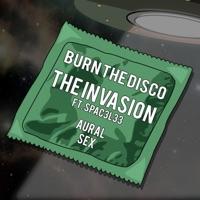Invasion - BURN THE DISCO - SPAC3L33