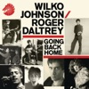 Going Back Home, Wilko Johnson & Roger Daltrey