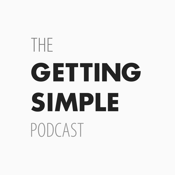 The Getting Simple Podcast