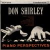 Piano Perspectives - Don Shirley