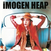 Imogen Heap - Oh Me, Oh My