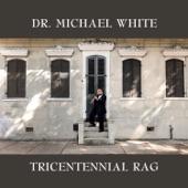 Dr. Michael White - Mandeville Stomp