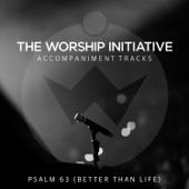 Psalm 63 (Better Than Life) [Instrumental] - Shane & Shane