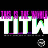 This Is the World (feat. Az) [Radio Edit]