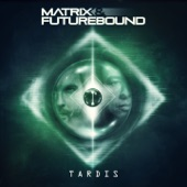 Matrix & Futurebound - TARDIS