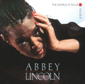 Abbey Lincoln - You Must Believe In Spring And Love
