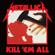 Seek & Destroy (Remastered) - Metallica