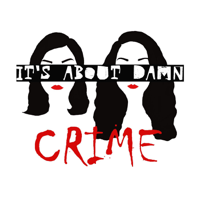 Podcast cover art for It's About Damn Crime