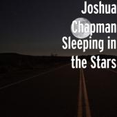 Sleeping In The Stars-Joshua Chapman