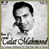 Best of Talat Mahmood His Evergreen Bollywood Hit Hindi Film Songs Ghazals Vol 2