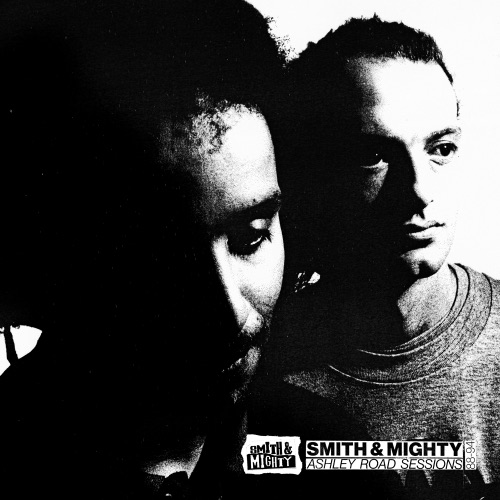 Album artwork of Smith & Mighty – Ashley Road Sessions 88-94