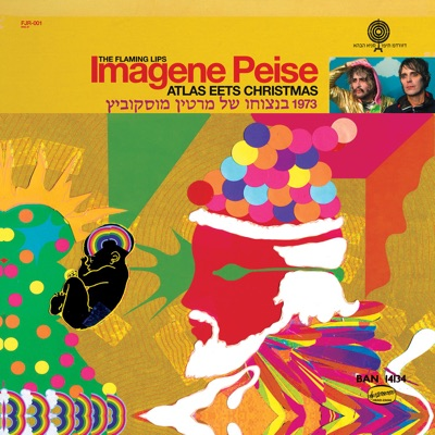 Imagene Peise - Atlas Eets Christmas - The Flaming Lips