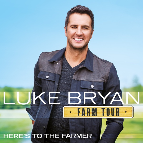 Farm Tour…Here's To the Farmer - EP