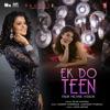 Ek Do Teen Palak Muchhal Version Single