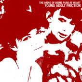 The Pains Of Being Pure At Heart - Young Adult Friction
