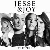 Te Esperé - Jesse & Joy Cover Art