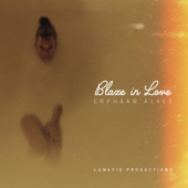Blaze in Love - Erphaan Alves