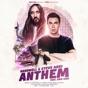 Anthem (feat. Kris Kiss) by Hardwell, Steve Aoki