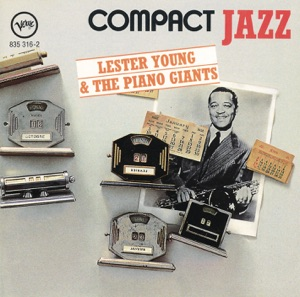Compact Jazz (Lester Young & the Piano Giants)