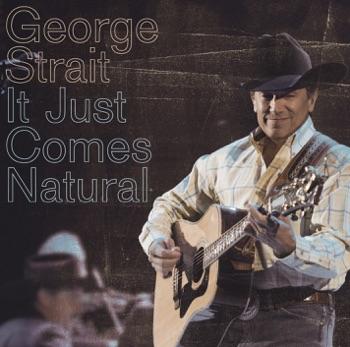 George Strait - It Just Comes Natural Album Reviews