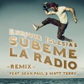 SÚBEME LA RADIO (REMIX) [feat. Sean Paul & Matt Terry]