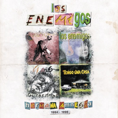 Hermana Amnesia (1994-1996) - Los Enemigos