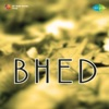Bhed (Original Motion Picture Soundtrack)