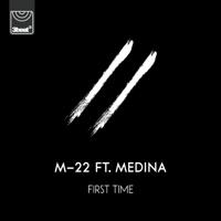M-22 - First Time (feat. Medina) artwork