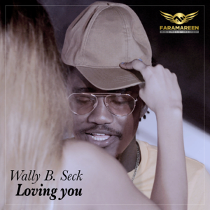 Wally B. Seck - Loving You