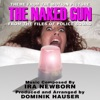 The Naked Gun Theme from the Motion Picture and Police Squad TV Series Ira Newborn Single