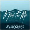 Is That for Me (Remixes) - Single
