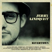 Jerry Lindqvist - Rivertown