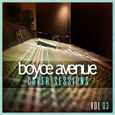 Cover Sessions, Vol. 3 - Boyce Avenue