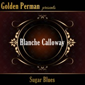Blanche Calloway - You Ain T Living Right