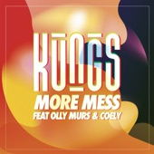 More Mess (feat. Olly Murs & Coely) - Single