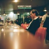 Korey Dane - You'll Be Had