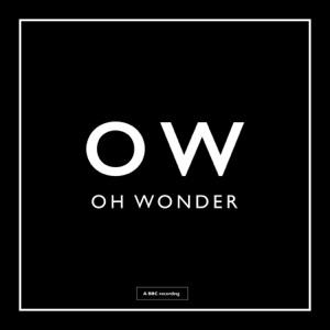 Oh Wonder - Crazy in Love