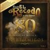 80 Años De Música Entre Amigos Vol 1